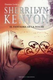 descargar epub El fantasma de la noche – Autor Dianna Love;Sherrilyn Kenyon gratis