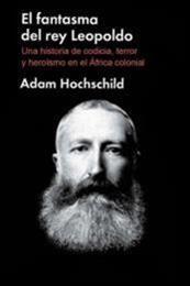 descargar epub El fantasma del rey Leopoldo – Autor Adam Hochschild