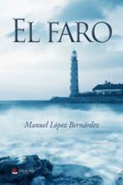 descargar epub El faro – Autor Manuel López Bernárde