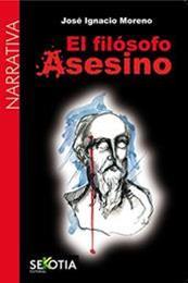 descargar epub El filósofo asesino – Autor José Ignacio Moreno gratis