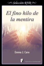descargar epub El fino hilo de la mentira – Autor Emma J. Care gratis
