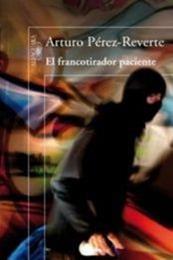 descargar epub El francotirador paciente – Autor Arturo Pérez-Reverte gratis
