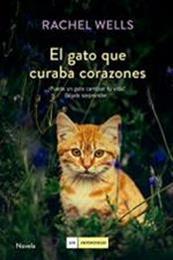 descargar epub El gato que curaba corazones – Autor Rachel Wells