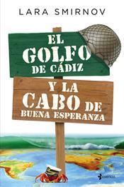 descargar epub El golfo de Cádiz y la cabo de buena esperanza – Autor Lara Smirnov