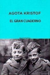 descargar epub El gran cuaderno – Autor Agota Kristof
