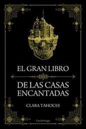 descargar epub El gran libro de las casas encantadas – Autor Clara Tahoces gratis