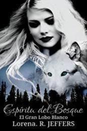 descargar epub El gran lobo blanco – Autor Lorena R. Jeffers gratis