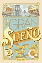 descargar epub El gran sueño – Autor Jordi Sierra i Fabra gratis