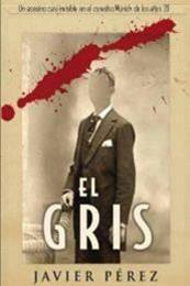 descargar epub El gris – Autor Javier Pérez Fernández