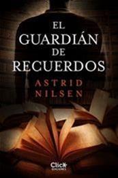 descargar epub El guardián de recuerdos – Autor Astrid Nilsen