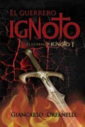 descargar epub El guerrero ignoto – Autor Giancarlo Orfanelli
