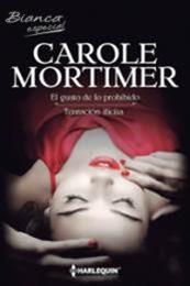 descargar epub El gusto de lo prohibido / Tentación ilícita – Autor Carole Mortimer