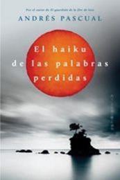 descargar epub El haiku de las palabras perdidas – Autor Andrés Pascual