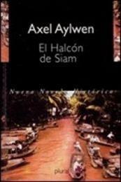 descargar epub El halcón de Siam – Autor Axel Aylwen
