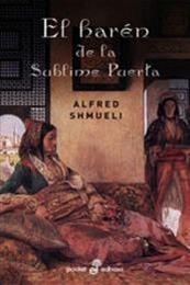 descargar epub El harén de la Sublime Puerta – Autor Alfred Shmueli