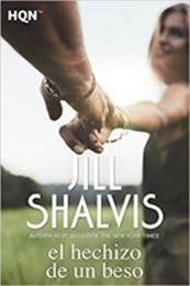 descargar epub El hechizo de un beso – Autor Jill Shalvis