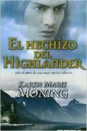 descargar epub El hechizo del Highlander – Autor Karen Marie Moning gratis