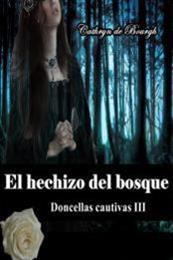descargar epub El hechizo del bosque – Autor Cathryn de Bourgh