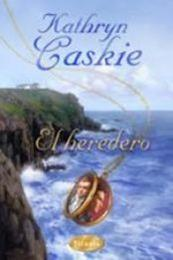 descargar epub El heredero – Autor Kathryn Caskie