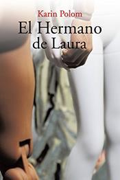 descargar epub El hermano de Laura – Autor Karin Polom