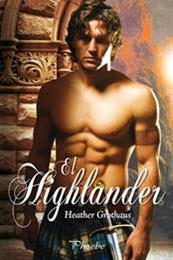 descargar epub El highlander – Autor Heather Grothaus