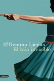 descargar epub El hilo invisible – Autor Gemma Lienas