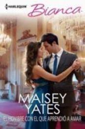 descargar epub El hombre con el que aprendió a amar – Autor Maisey Yates