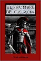 descargar epub El hombre de Calacia – Autor Clara Novek