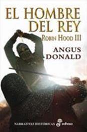 descargar epub El hombre del rey – Autor Angus Donald