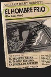 descargar epub El hombre frío – Autor William Riley Burnett