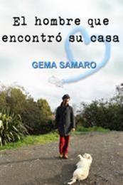 descargar epub El hombre que encontró su casa – Autor Gema Samaro