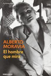 descargar epub El hombre que mira – Autor Alberto Moravia