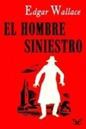 descargar epub El hombre siniestro – Autor Edgar Wallace gratis