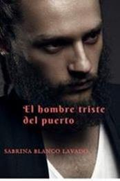 descargar epub El hombre triste del puerto – Autor Sabrina Blanco