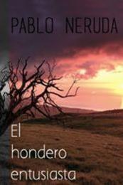 descargar epub El hondero entusiasta – Autor Pablo Neruda