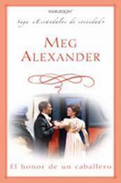 descargar epub El honor de un caballero – Autor Meg Alexander