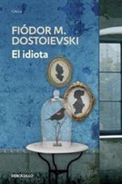 descargar epub El idiota – Autor Fiódor Dostoyevski gratis