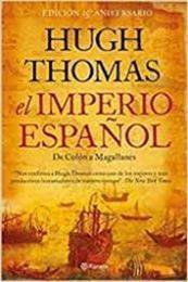descargar epub El imperio español: De Colón a Magallanes – Autor Hugh Thomas