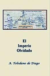 descargar epub El imperio olvidado – Autor Aurelio Toledano de Diego