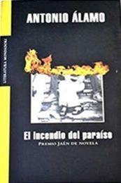 descargar epub El incendio del paraíso – Autor Antonio Álamo gratis