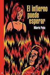 descargar epub El infierno puede esperar – Autor Hilario Peña