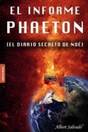 descargar epub El informe Phaeton (El diario de Noé) – Autor Albert Salvadó gratis