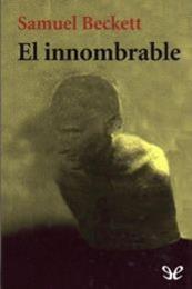 descargar epub El innombrable – Autor Samuel Beckett