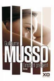 descargar epub El instante presente – Autor Guillaume Musso gratis