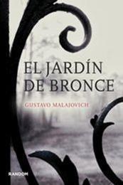 descargar epub El jardín de bronce – Autor Gustavo Malajovich