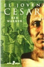 descargar epub El joven César – Autor Rex Warner