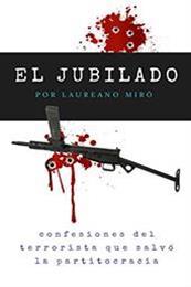 descargar epub El jubilado – Autor Laureano Miró
