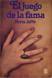 descargar epub El juego de la fama – Autor Rona Jaffe