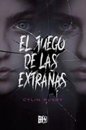 descargar epub El juego de las extrañas – Autor Cylin Busby