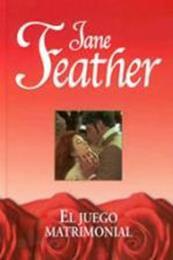 descargar epub El juego matrimonial – Autor Jane Feather